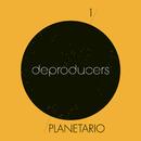 Planetario/Deproducers