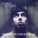 Good Things Come To Those Who Don't Wait (Deluxe)/Josh Kumra