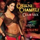 Chikni Chameli/Ajay-Atul & Chinmayi Sripada