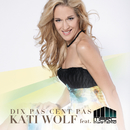 Dix Pas Cent Pas feat.Marc Mysterio/Kati Wolf