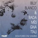 Doutores em Samba/Billy Blanco & Radamés Gnattali