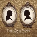 Poison & Wine/The Civil Wars