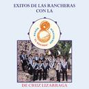 Exitos de las Rancheras con la Banda Sinaloense El Recodo De Cruz Lizarraga/Banda Sinaloense el Recodo de Cruz Lizárraga
