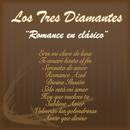 Romance en Clásico/Los Tres Diamantes