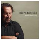 Rundt Neste Sving/Bjørn Eidsvåg