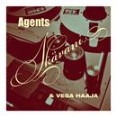 Ikäväni/Agents & Vesa Haaja