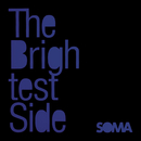 The Brightest Side/Soma