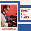 Los Éxitos de Ernesto Hill Olvera/Ernesto Hill Olvera
