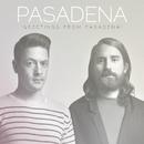 Greetings from Pasadena!/Pasadena