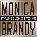It All Belongs To Me (High Level Radio Mix)/Monica & Brandy
