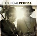 Esencial Pereza/Pereza