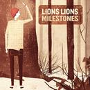 Milestones/Lions Lions
