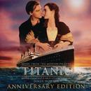 Titanic: Original Motion Picture Soundtrack - Anniversary Edition/James Horner