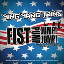 Fist Pump, Jump Jump feat.Greg Tecoz/Ying Yang Twins