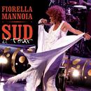 Sud il Tour/Fiorella Mannoia