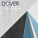 I Need You Tonight/Dover
