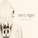 Voices/Matt Skiba and the Sekrets