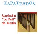"""Zapateados/Marimba """"La Poli"""" de Tuxtla"""