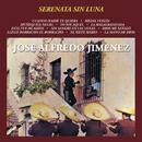 Serenata Sin Luna José Alfredo Jiménez/José Alfredo Jiménez