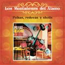 Polkas, Redovas y Shotis/Los Montañeses del Álamo