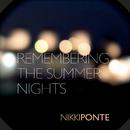 Remembering The Summer Nights (DJ SAN Radio Edit)/Nikki Ponte