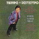 Tiempo y Destiempo.../Marco Antonio Muñíz