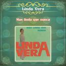 Linda Vera... Más Linda que Nunca/Linda Vera