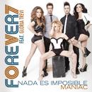Nada Es Imposible (Maniac)/OV7 Dueto Con Gloria Trevi