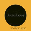Figli delle stelle (Edit)/Deproducers