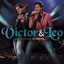 Victor & Leo Ao Vivo em Floripa/Victor & Leo