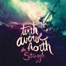 The Struggle/Tenth Avenue North