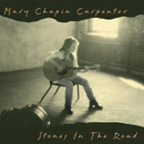 Stones In The Road/Mary Chapin Carpenter