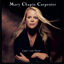 time*sex*love*/Mary Chapin Carpenter