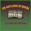 La Leyenda del Beso/Los Gavilanes de España
