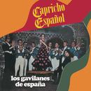 Capricho Español/Los Gavilanes de España