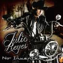 No Inventes/Julio Reyes