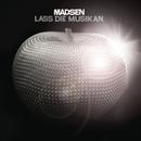 Lass die Musik an/Madsen