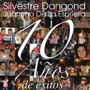 10 Años de Éxitos/Silvestre Dangond & Juancho de La Espriella