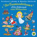 Der Traumzauberbaum 4: Herr Kellerstaub rettet Weihnachten/Reinhard Lakomy