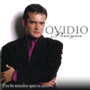 Por lo Mucho Que Te Amo/Ovidio Pereyra