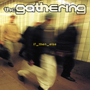 If_then_else/The Gathering