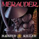 Master Killer/Merauder