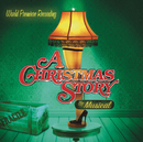 A Christmas Story - The Musical/World Premiere Recording