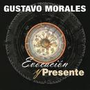 Evocación y Presente/Gustavo Morales