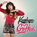 Go Hard (La.La.La) (Album Version)/Kreayshawn