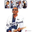 O Meri Munni/Remo Fernandes