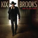 New To This Town/Kix Brooks