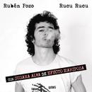 Rucu Rucu/Ruben Pozo con Susana Alva de Efecto Mariposa