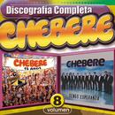 Chebere : Discografía Completa, Vol. 8/Chebere