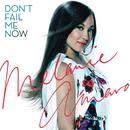 Don't Fail Me Now/Melanie Amaro